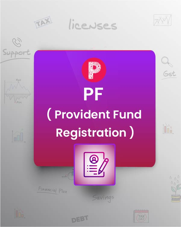 Provident Fund (PF Registration)